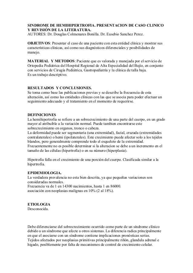 SINDROME DE HEMIHIPERTROFIA. PRESENTACION DE CASO CLINICO Y REVISIÓN DE LA LITERATURA. AUTORES: Dr. Douglas Colmenares Bon...