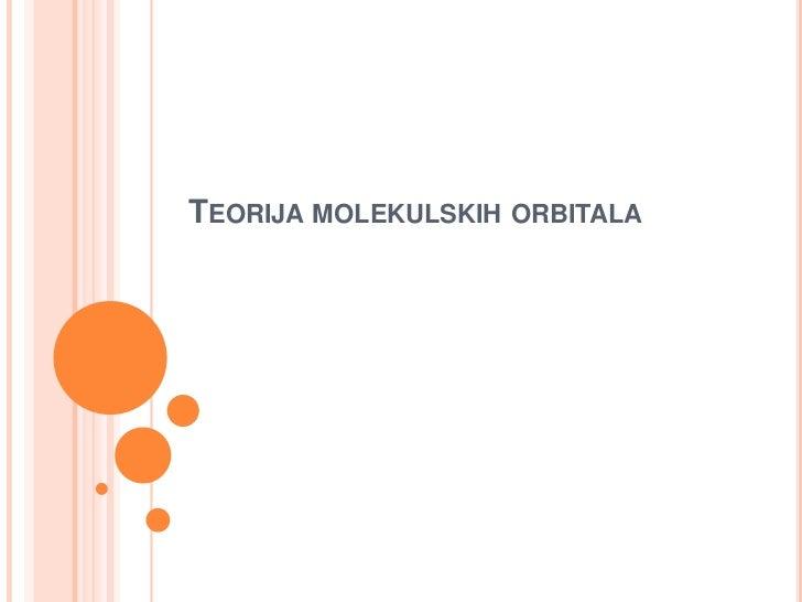 TEORIJA MOLEKULSKIH ORBITALA
