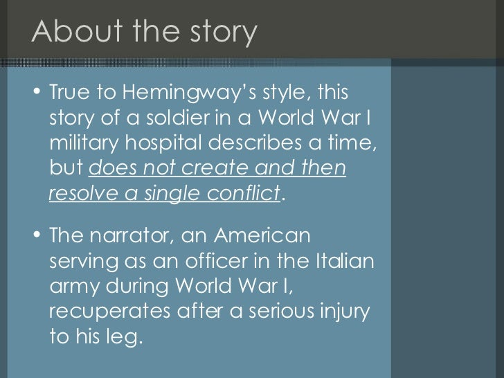 "hemingway story analysis Analysis ""a very short story"" (1925) ernest hemingway (1899-1961) ""the fate of the male character in 'a very short story' mightbe thought of as one episode in the."