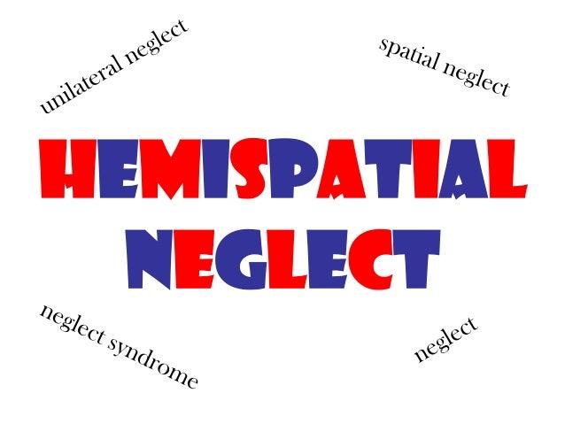 HEMISPATIAL  NEGLECT