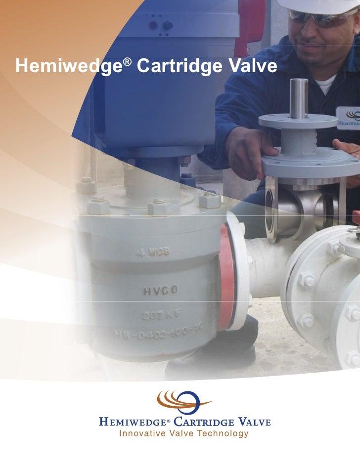 Hemiwedge® Cartridge Valve