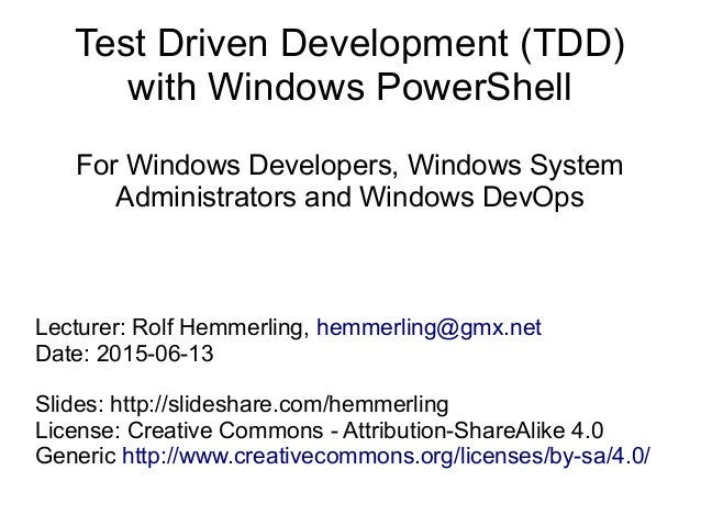 Test Driven Development (TDD) with Windows PowerShell For Windows Developers, Windows System Administrators and Windows De...