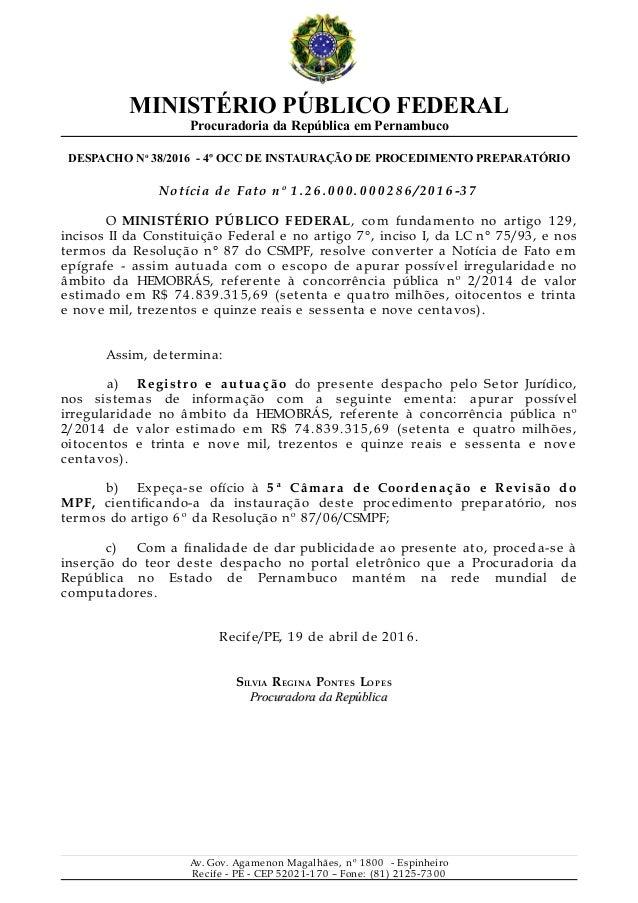 MINISTÉRIO PÚBLICO FEDERAL Procuradoria da República em Pernambuco DESPACHO No 38/2016 - 4º OCC DE INSTAURAÇÃO DE PROCEDIM...
