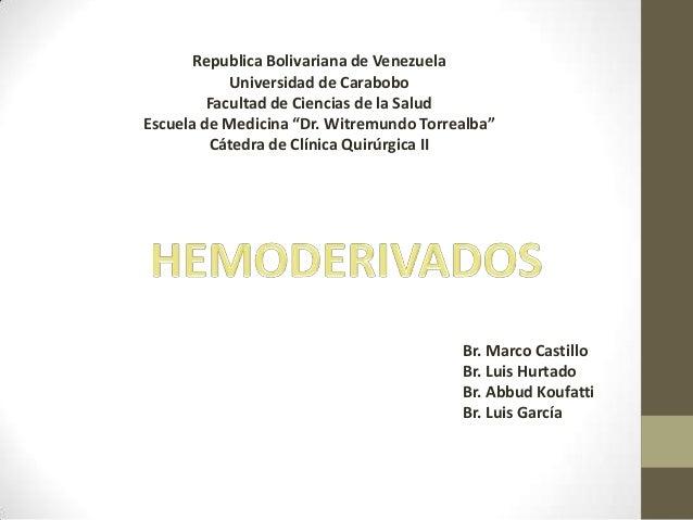 """Republica Bolivariana de Venezuela Universidad de Carabobo Facultad de Ciencias de la Salud Escuela de Medicina """"Dr. Witre..."""