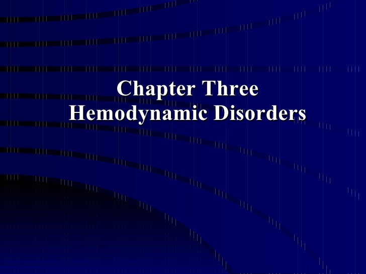 Chapter Three Hemodynamic Disorders