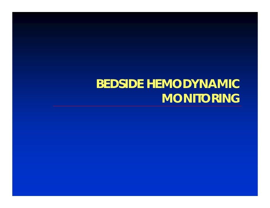 BEDSIDE HEMODYNAMIC          MONITORING