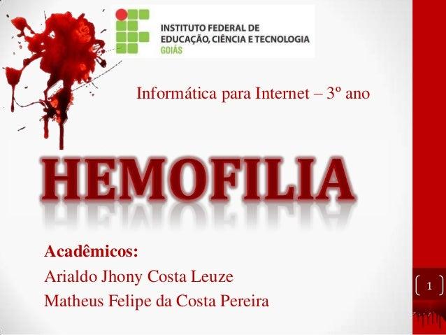 Acadêmicos: Arialdo Jhony Costa Leuze Matheus Felipe da Costa Pereira 1 Informática para Internet – 3º ano