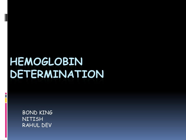 HEMOGLOBINDETERMINATION BOND KING NITISH RAHUL DEV