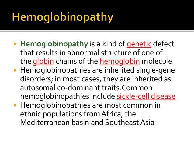 hemoglobinopathy