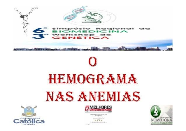 O HEMOGRAMA NAS ANEMIAS