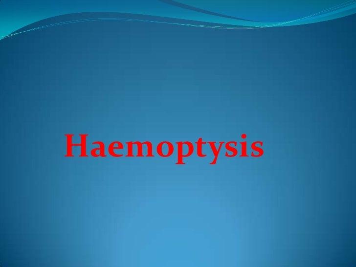 Haemoptysis<br />