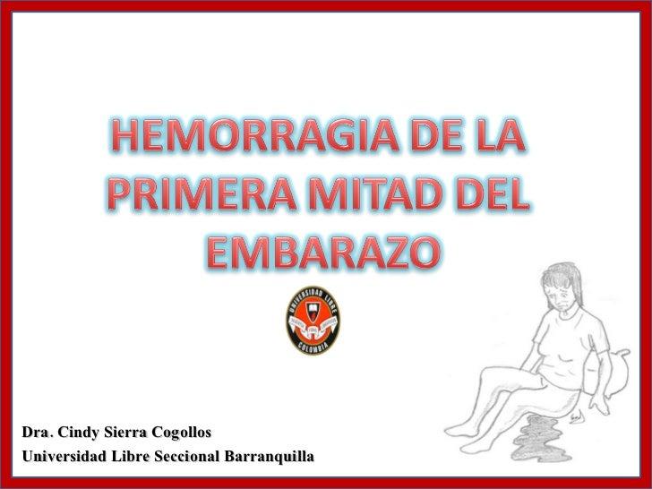 Dra. Cindy Sierra Cogollos Universidad Libre Seccional Barranquilla
