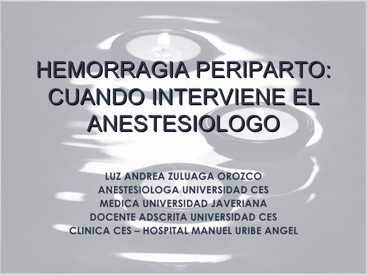 Hemorragia periparto: cuándo interviene el anestesiólogo