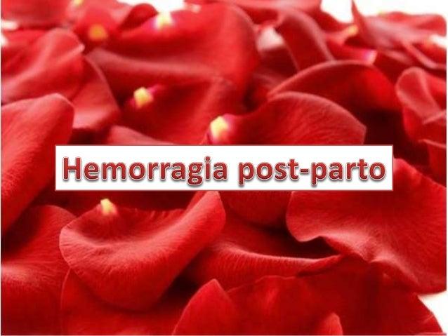 TEJIDO TONO TRAUMA TROMBINA  Sobredistensión uterina  Corioamnionitis  Agotamiento muscular  Placenta  Coágulos  Des...