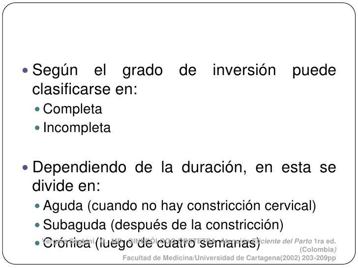  Según    el grado de                         inversión puede clasificarse en:  Completa  Incompleta Dependiendo de la...