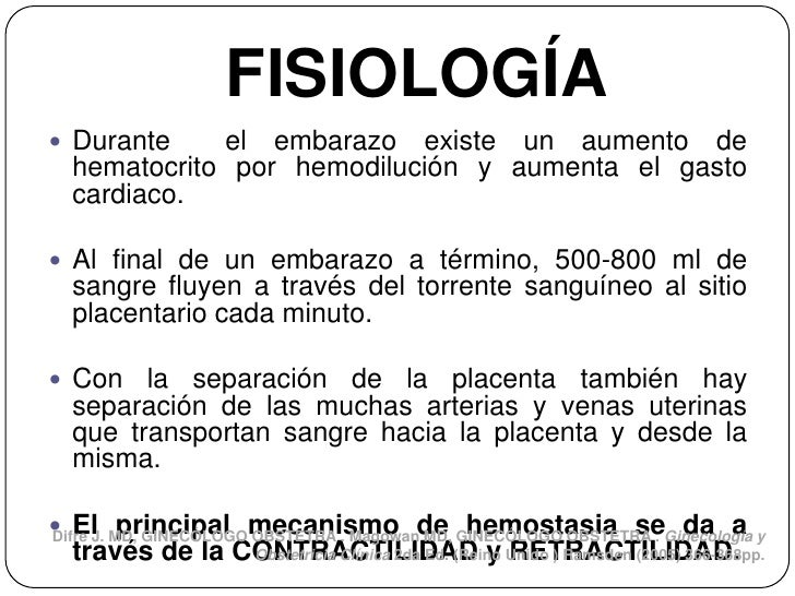 FISIOLOGÍA Durante    el embarazo existe un aumento de  hematocrito por hemodilución y aumenta el gasto  cardiaco. Al fi...