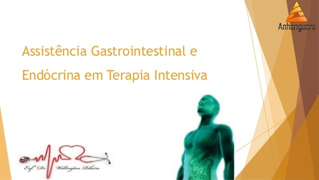 Assistência Gastrointestinal e Endócrina em Terapia Intensiva