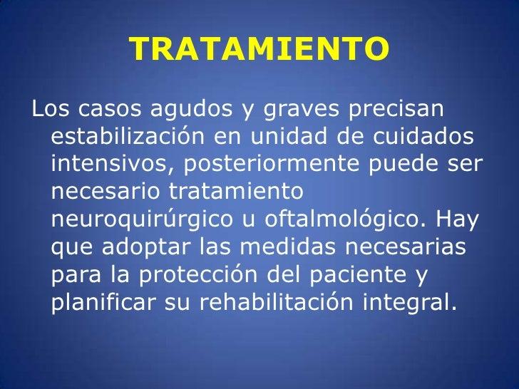 TRATAMIENTO<br />Los casos agudos y graves precisan estabilización en unidad de cuidados intensivos, posteriormente puede ...