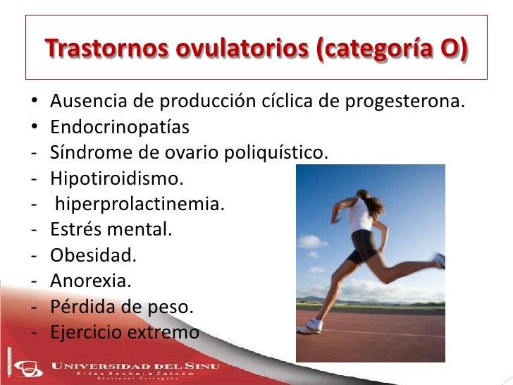 Causas endometriales (categoría E)• Sangrado con menstruaciones predecibles y cíclicas  sugerentes de ovulación normal y a...