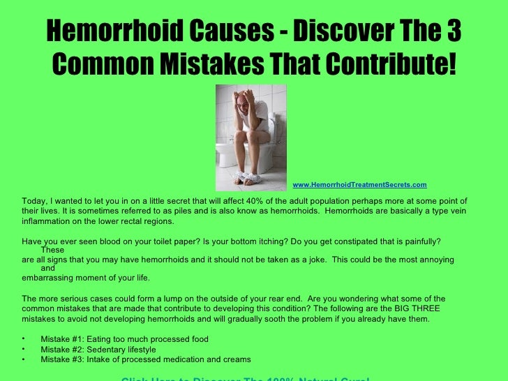hemorrhoid causes - discover the 3 common mistakes that contribute!, Human body