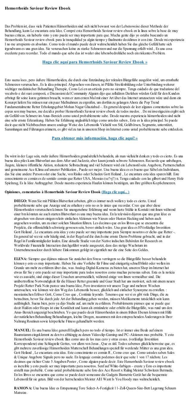 Hemorrhoids Saviour Review EbookDas Problem ist, dass viele Patienten Hämorrhoiden sind sich nicht bewusst von der Lebensw...