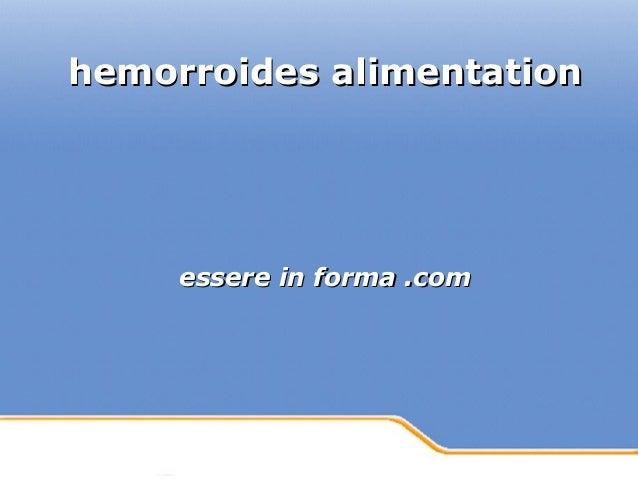 Powerpoint Templates Page 1Powerpoint Templates hemorroides alimentationhemorroides alimentation essere in forma .comesser...