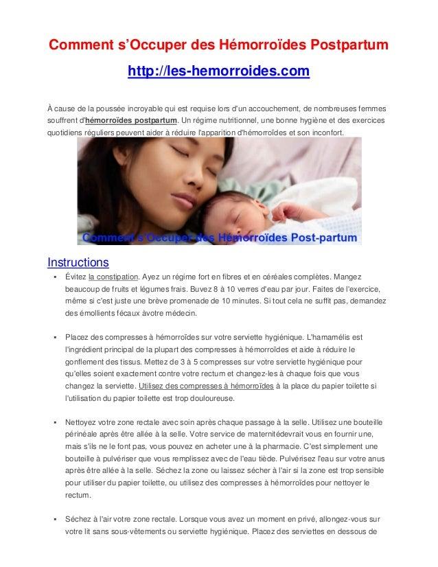 Comment s'Occuper des Hémorroïdes Postpartum http://les-hemorroides.com À cause de la poussée incroyable qui est requise l...