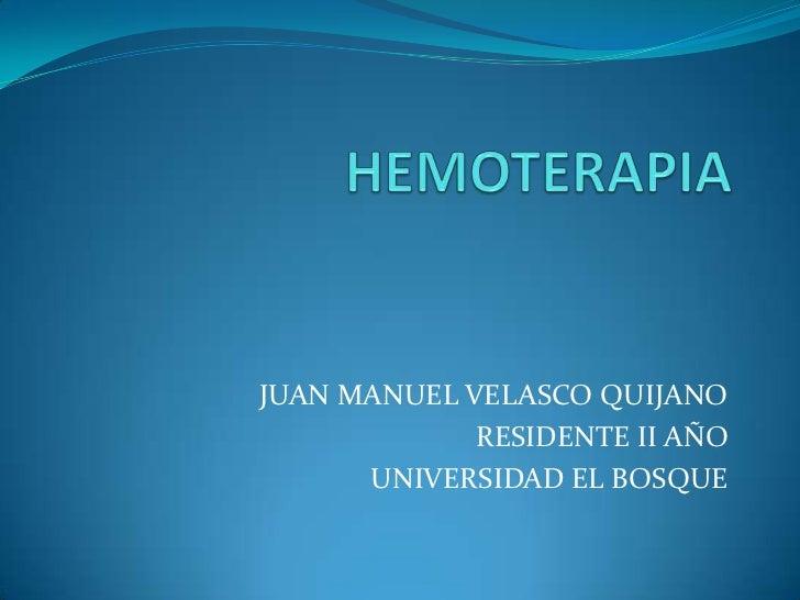 JUAN MANUEL VELASCO QUIJANO             RESIDENTE II AÑO      UNIVERSIDAD EL BOSQUE