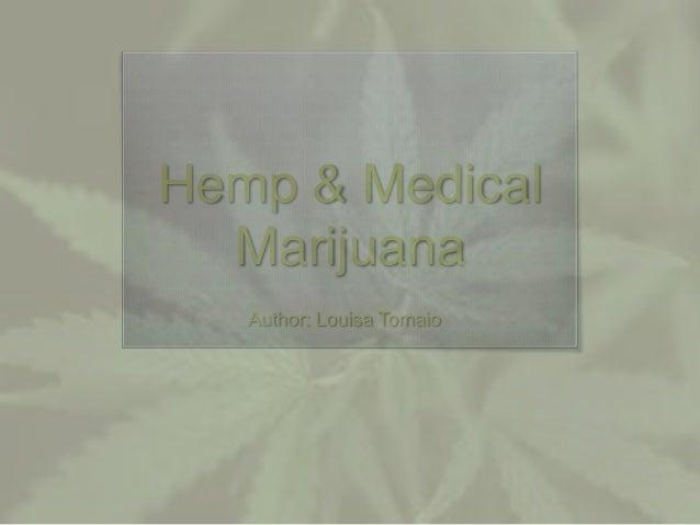 Hemp & Medical Marijuana Author: Louisa Tomaio