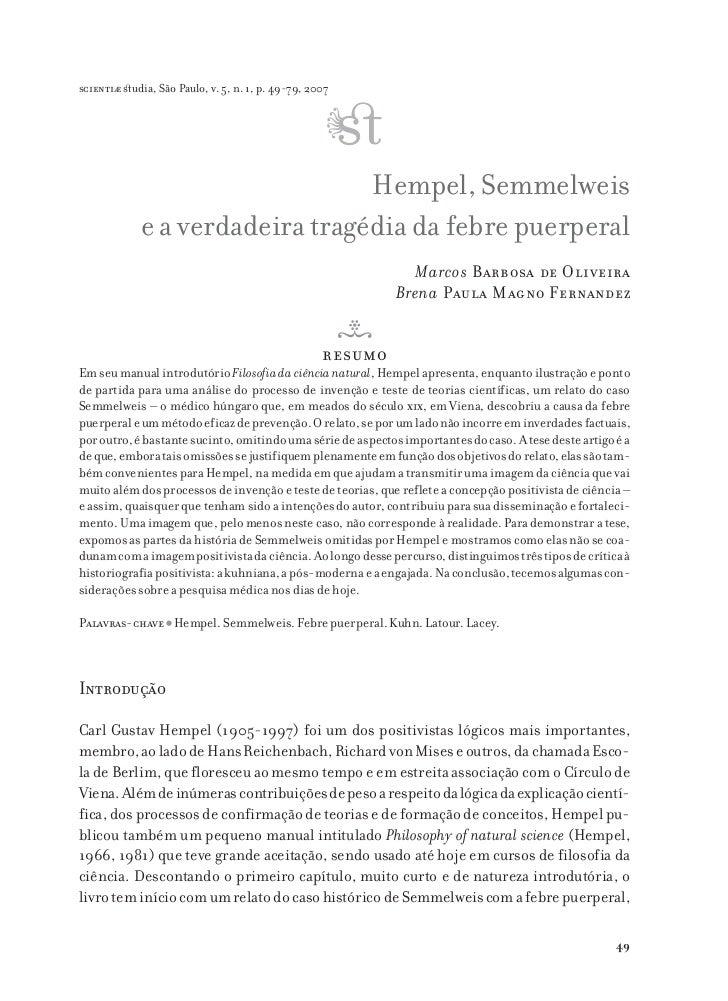 scientiæ zudia, São Paulo, v. 5, n. 1, p. 49-79, 2007                                 Hempel, Semmelweis             e a v...