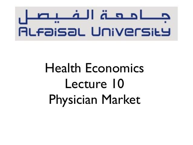 Health EconomicsLecture 10Physician Market