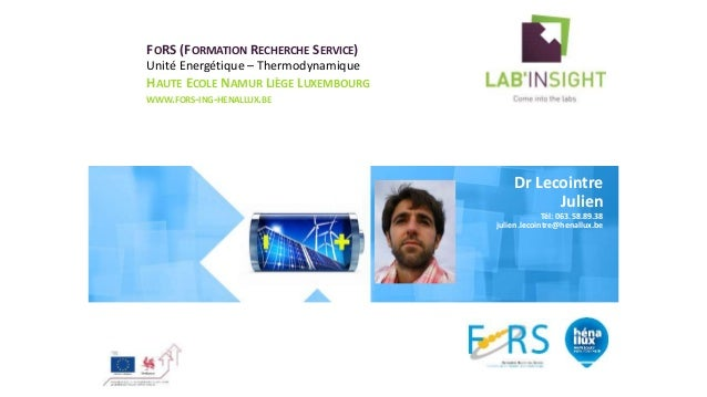 FORS (FORMATION RECHERCHE SERVICE) Unité Energétique – Thermodynamique HAUTE ECOLE NAMUR LIÈGE LUXEMBOURG WWW.FORS-ING-HEN...