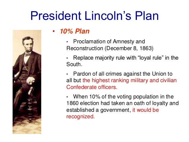 lincolns restoration plan and johnsons policies of amnesty and pardon To offer pardon and amnesty to participants in the rebellion who president andrew johnson's plan for reconstruction offered pardonand amnesty to participants in.