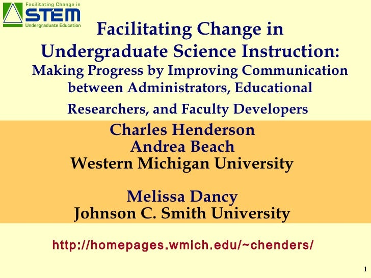 Facilitating Change in Undergraduate Science Instruction:  Making Progress by Improving Communication between Administrato...