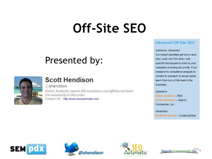 Off-Site SEO Presented by: