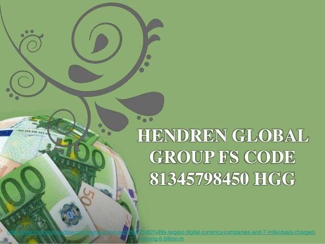 Powerpoint TemplatesPage 1Powerpoint TemplatesHENDREN GLOBALGROUP FS CODE81345798450 HGGhttp://www.financialfraudlaw.com/l...
