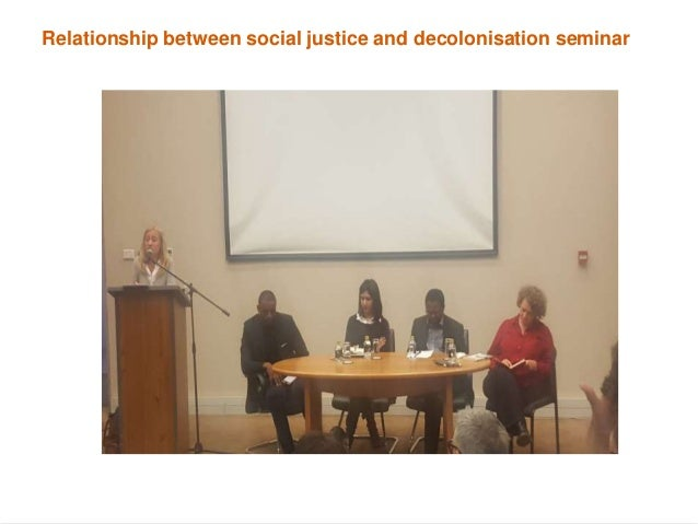 • (excerpt from the bloghttp://sotlforsocialjustice.blogspot.co.za/2016/05/decolonizing- curriculum-and-social.html) • The...