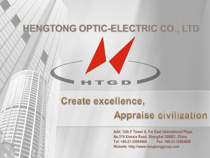 Add: 12th F Tower A, Far East International Plaza,No.319 Xianxia Road, Shanghai 200051, ChinaTel: +86-21-32084666      Fax...