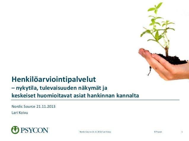 Henkilöarviointipalvelut – nykytila, tulevaisuuden näkymät ja keskeiset huomioitavat asiat hankinnan kannalta Nordic Sourc...