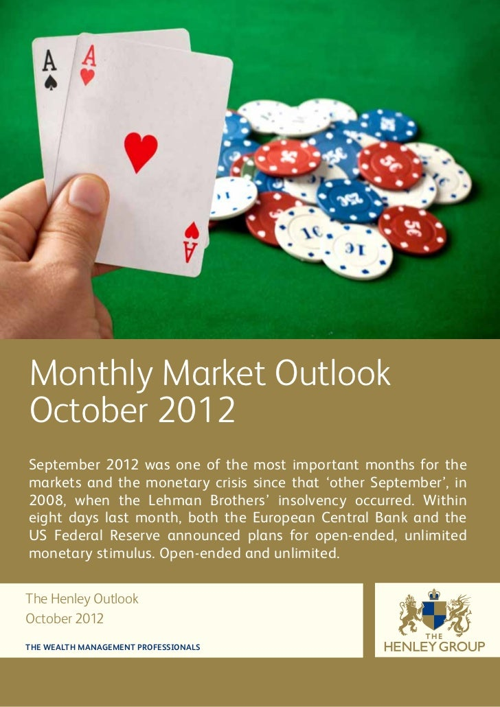 Monthly Market OutlookOctober 2012September 2012 was one of the most important months for themarkets and the monetary cris...