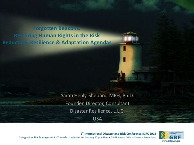 5th International Disaster and Risk Conference IDRC 2014  'Integrative Risk Management - The role of science, technology &...