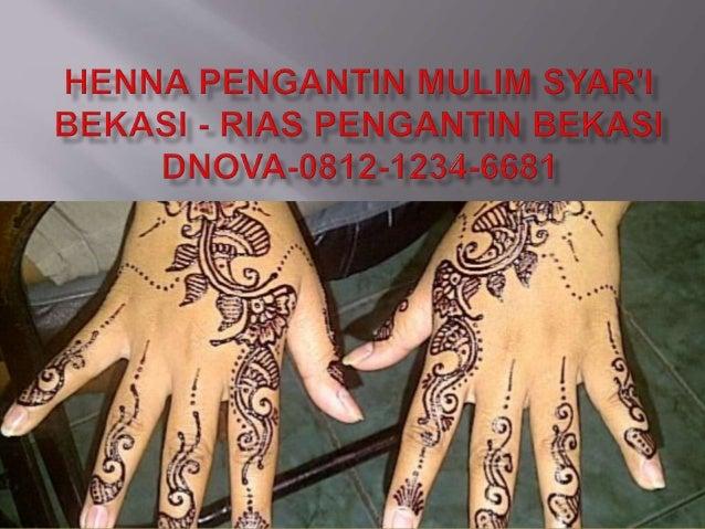 Henna Pengantin Muslim Syar I Bekasi Rias Pengantin Bekasi D Nova 0
