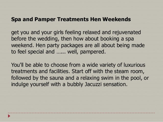 5 Spa And Pamper Treatments Hen Weekends