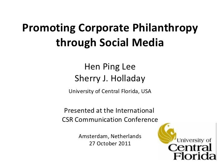 Promoting Corporate Philanthropy through Social Media Hen Ping Lee Sherry J. Holladay University of Central Florida, USA P...