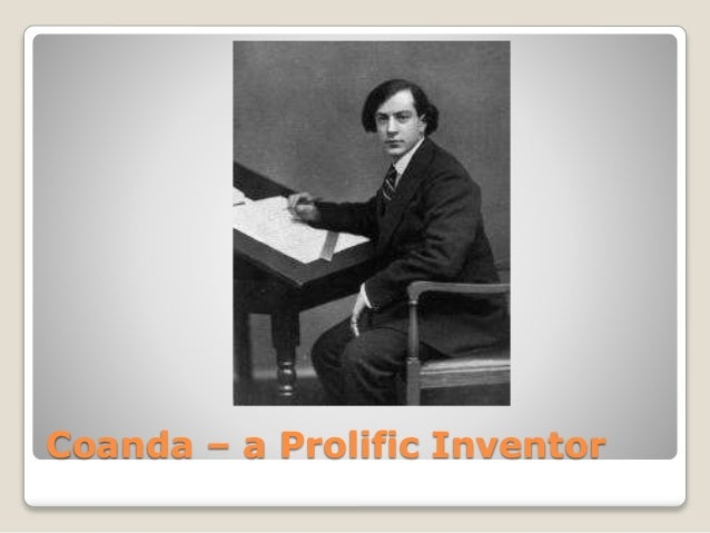 Coanda – a Prolific Inventor