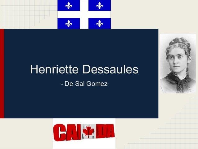 Henriette Dessaules- De Sal Gomez