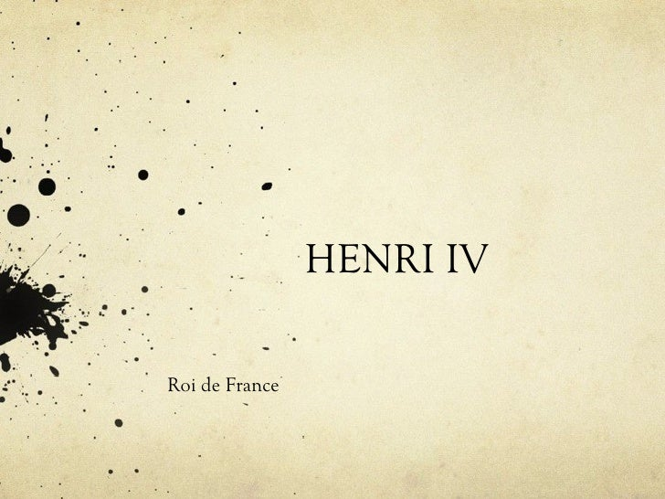HENRI IVRoi de France