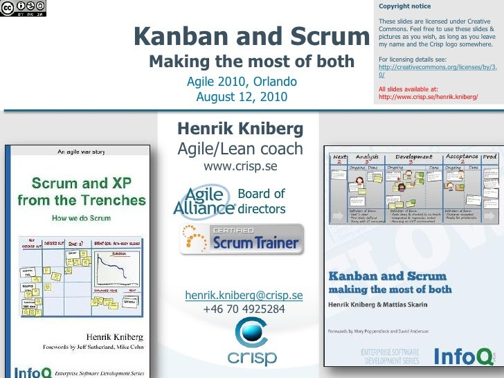 Copyright notice                                 These slides are licensed under Creative   Kanban and Scrum              ...