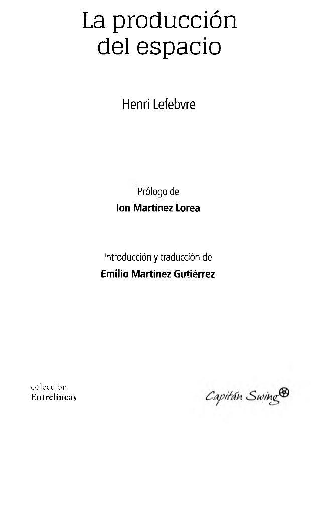 Henri lefebvre la-produccion-del-espacio Slide 2