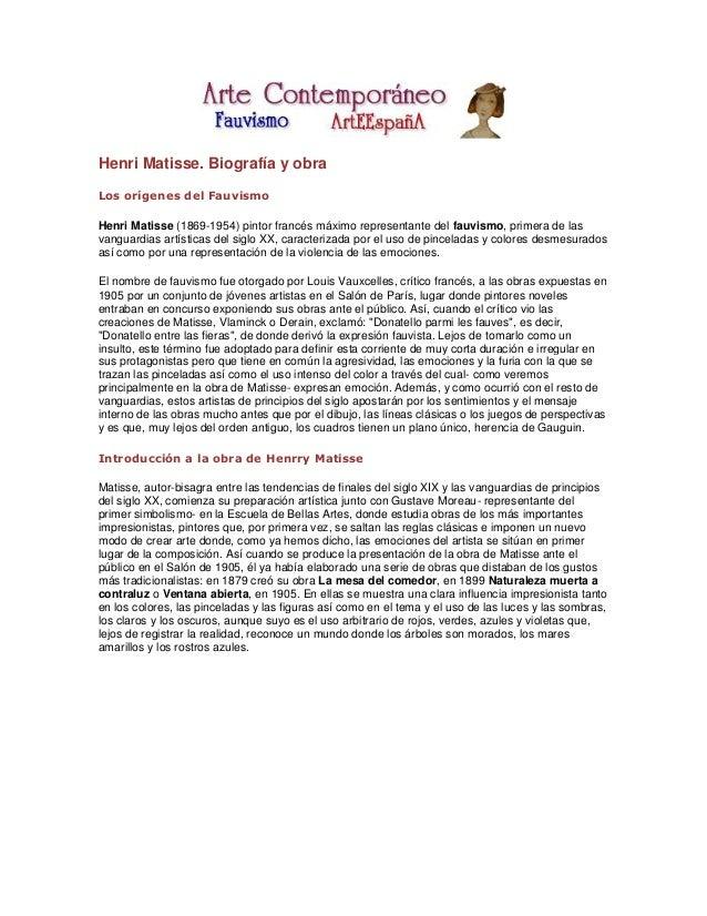 Henri Matisse. Biografía y obraLos orígenes del FauvismoHenri Matisse (1869-1954) pintor francés máximo representante del ...